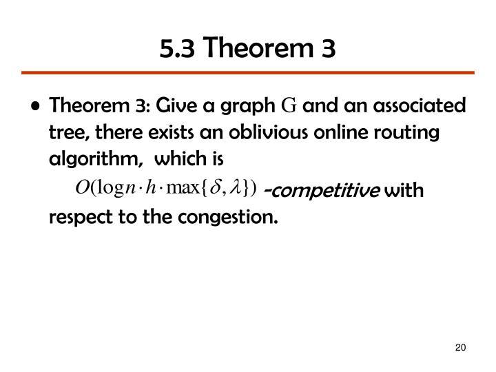 5.3 Theorem 3