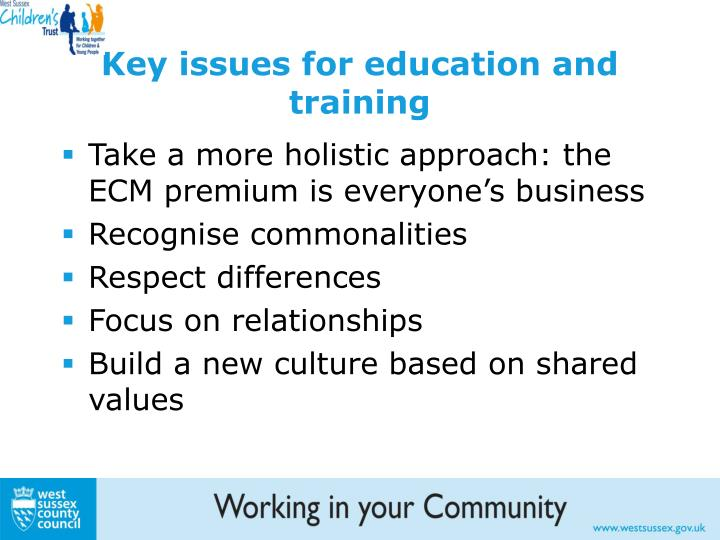 Key issues for education and training