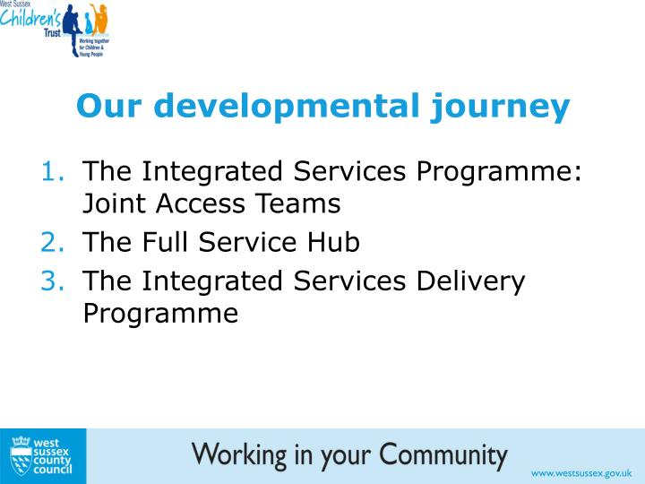 Our developmental journey