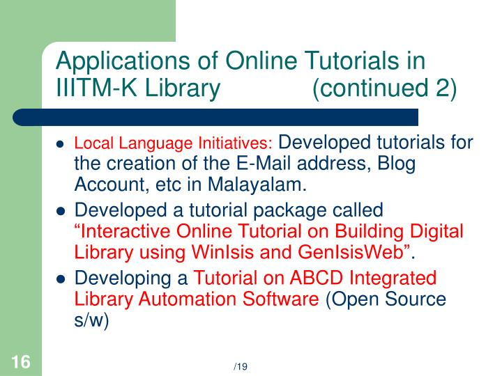 Applications of Online Tutorials in IIITM-K Library             (continued 2)