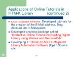 applications of online tutorials in iiitm k library continued 2