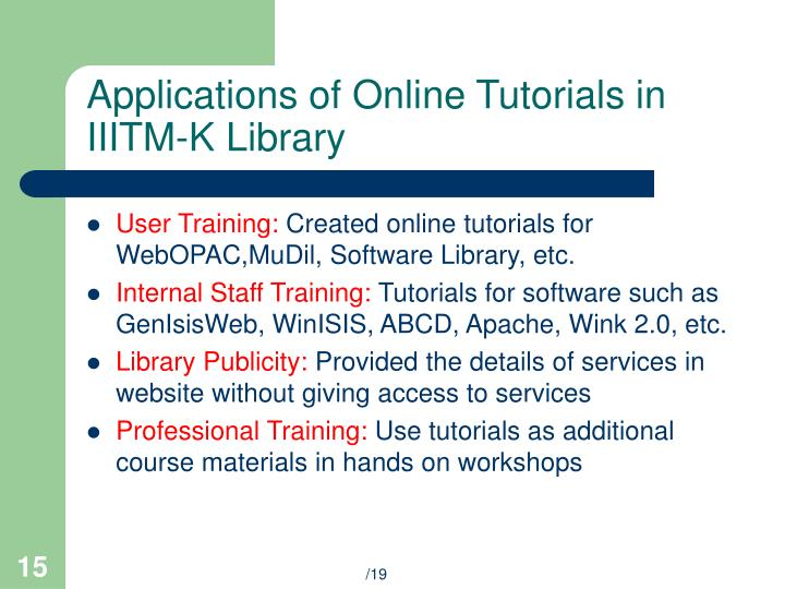 Applications of Online Tutorials in IIITM-K Library