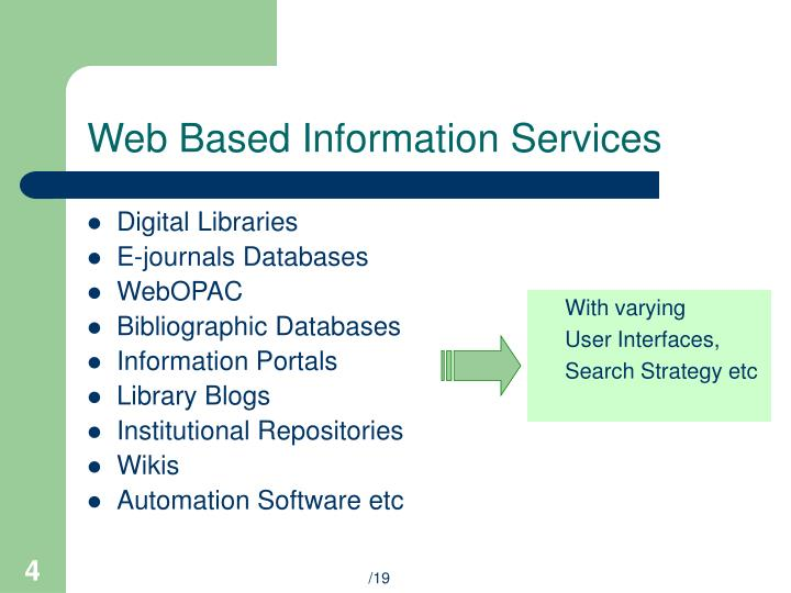 Web based information services
