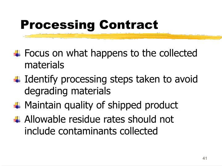 Processing Contract