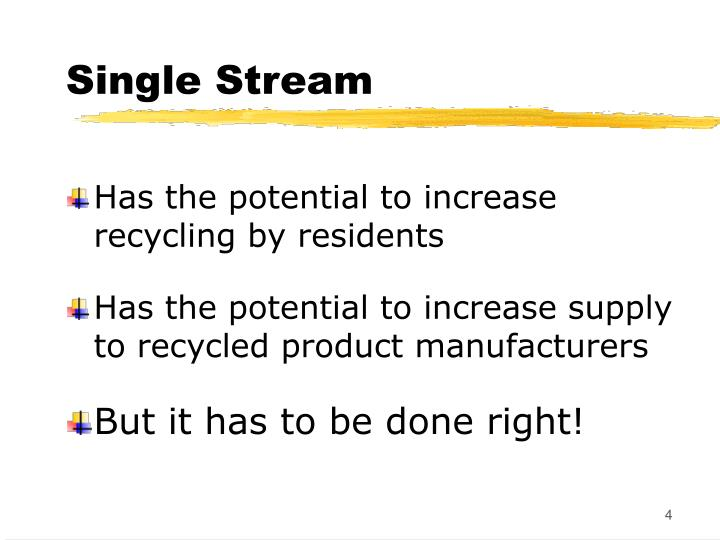 Single Stream