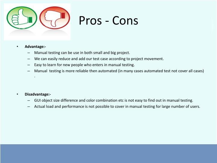 Pros - Cons