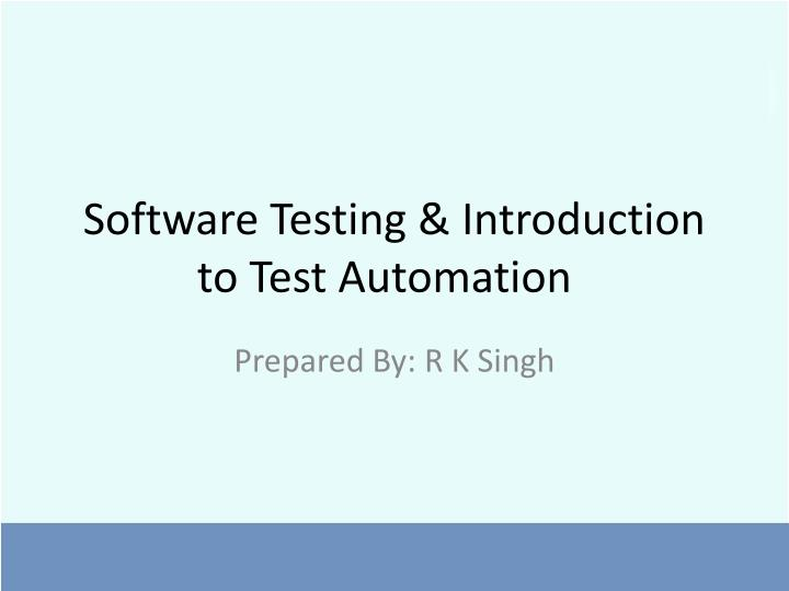 software testing introduction to test automation