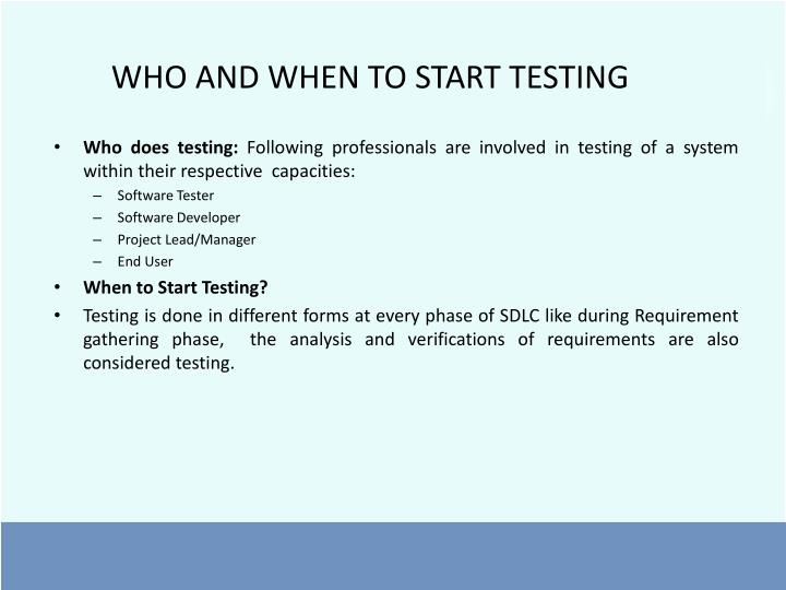 WHO AND WHEN TO START TESTING