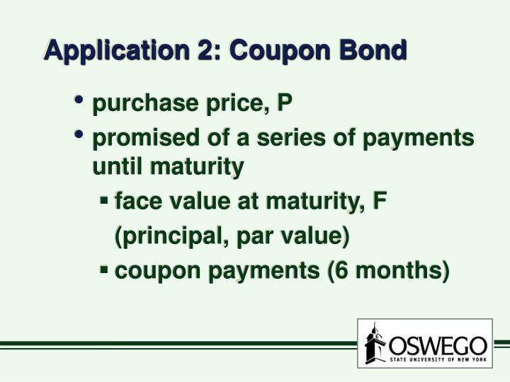 Application 2: Coupon Bond