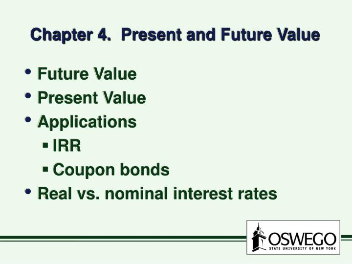 Chapter 4 present and future value