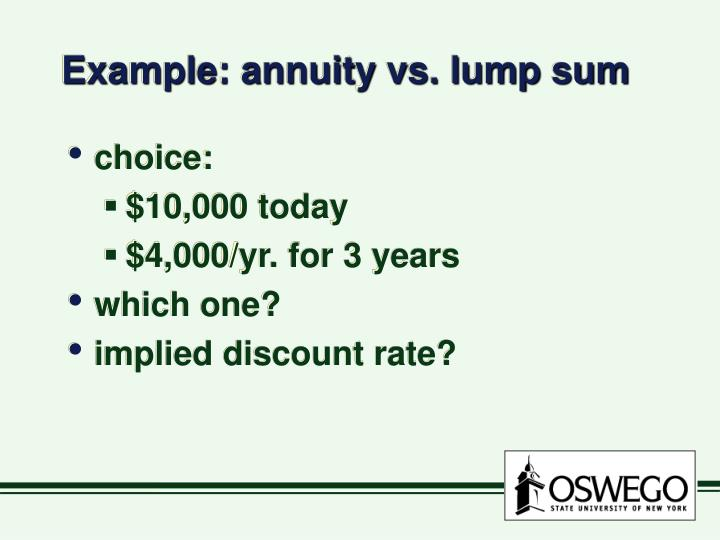 Example: annuity vs. lump sum