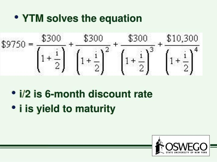 YTM solves the equation