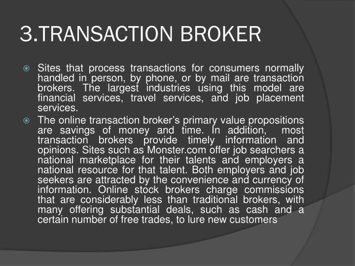 3.TRANSACTION BROKER