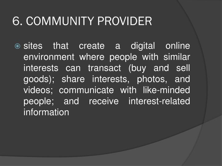 6. COMMUNITY PROVIDER