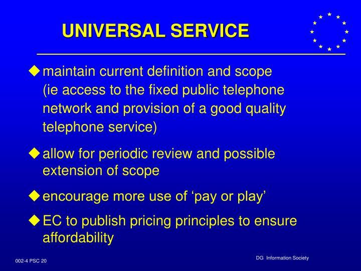 UNIVERSAL SERVICE