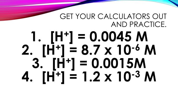 Get your calculators out and practice.