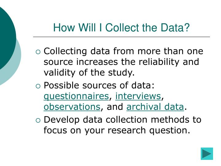 How Will I Collect the Data?