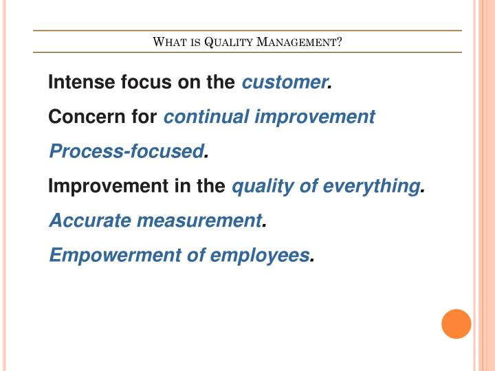 What is Quality Management?