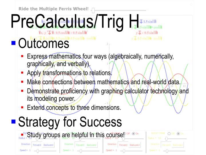 PreCalculus/Trig H