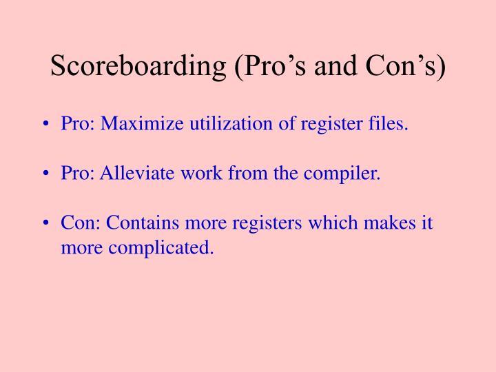 Scoreboarding (Pro's and Con's)