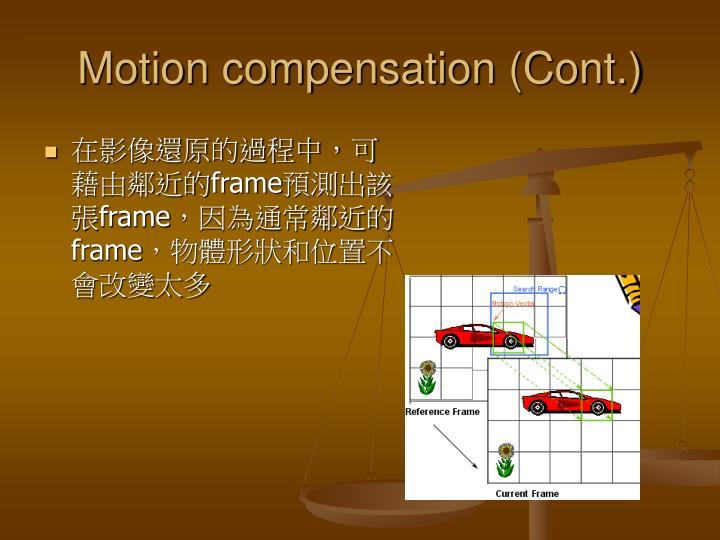 Motion compensation (Cont.)