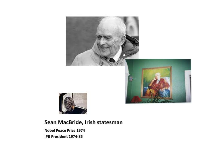 Sean MacBride, Irish statesman