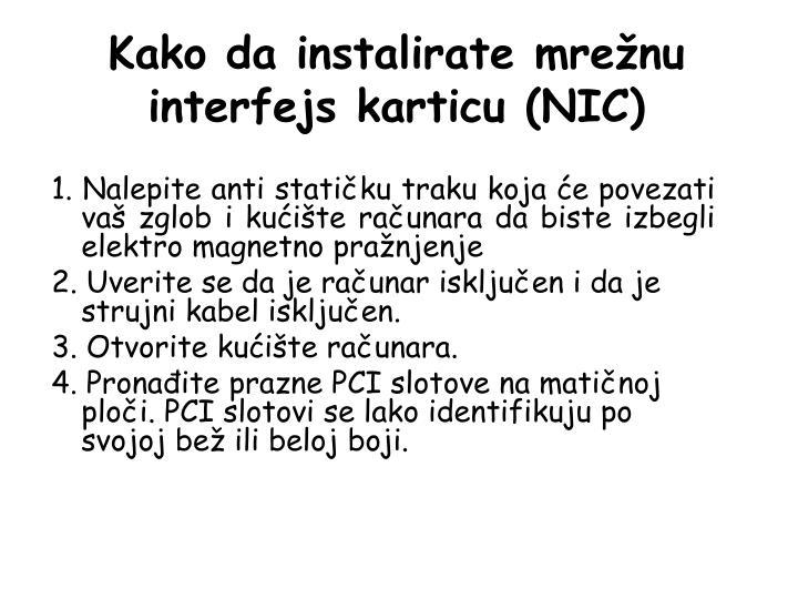 Kako da instalirate mrežnu interfejs karticu (NIC)