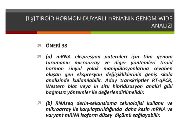 [I.3] TİROİD HORMON-DUYARLI mRNA'NIN GENOM-W
