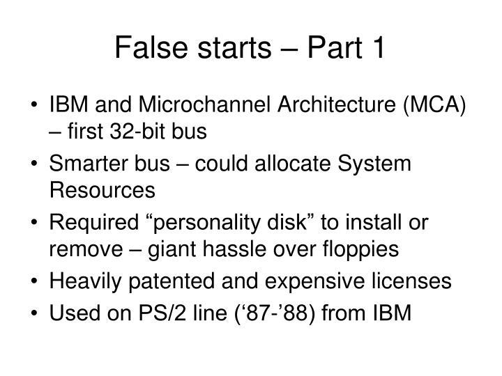 False starts – Part 1
