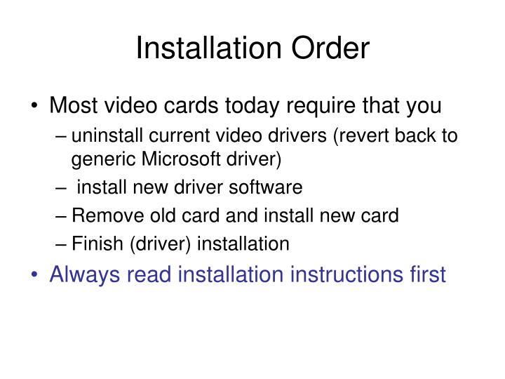 Installation Order