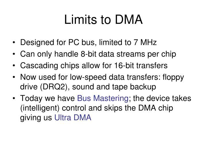 Limits to DMA