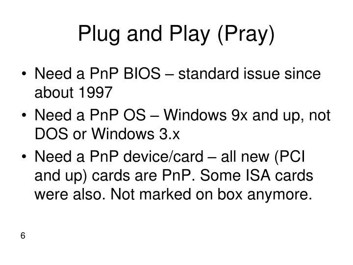Plug and Play (Pray)