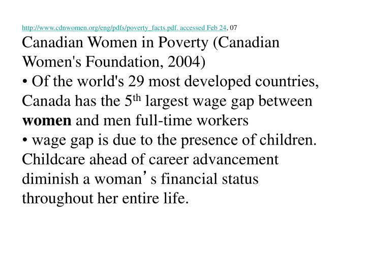 http://www.cdnwomen.org/eng/pdfs/poverty_facts.pdf. accessed Feb 24