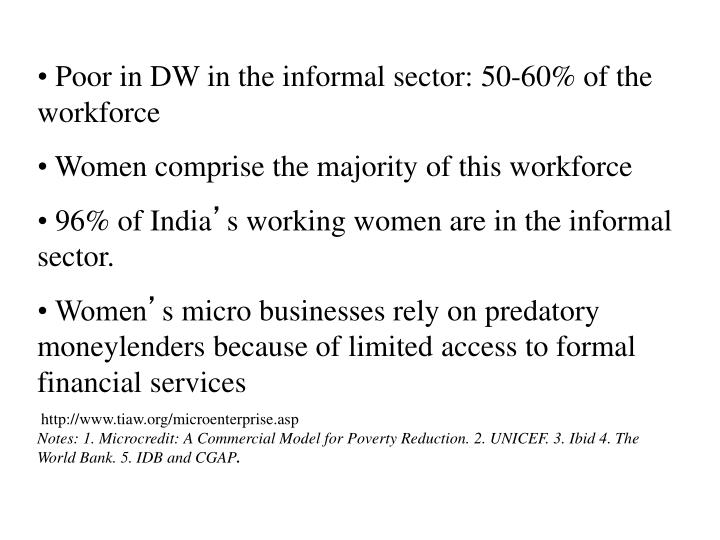 Poor in DW in the informal sector: