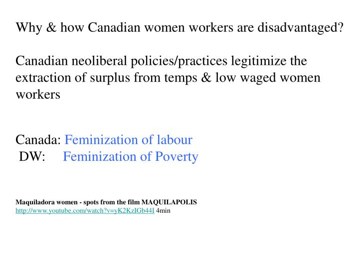 Why & how Canadian women workers are disadvantaged?