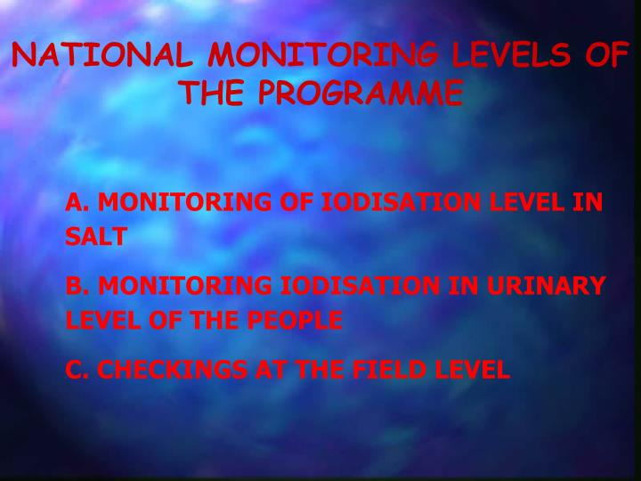 NATIONAL MONITORING LEVELS OF THE PROGRAMME