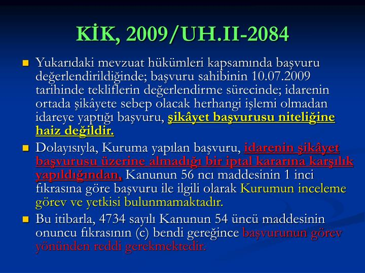 KİK, 2009/UH.II-2084