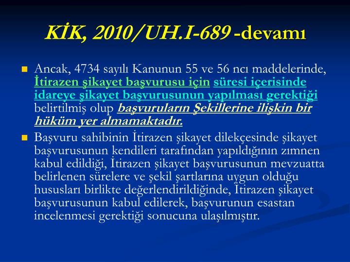 KİK, 2010/UH.I-689