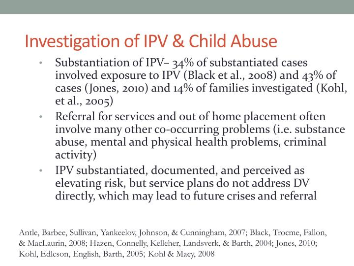 Investigation of IPV & Child Abuse