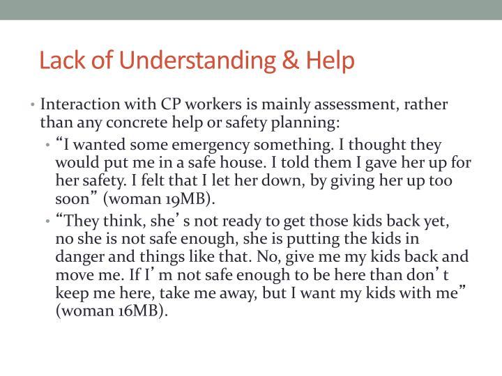 Lack of Understanding & Help