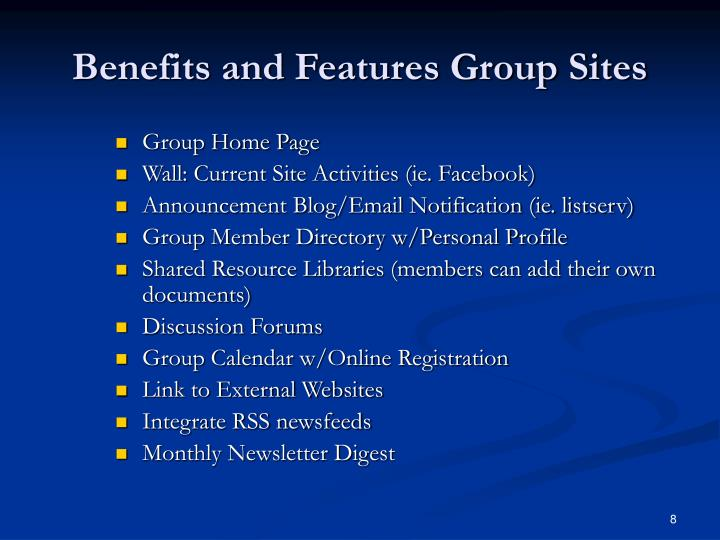 Benefits and Features Group Sites
