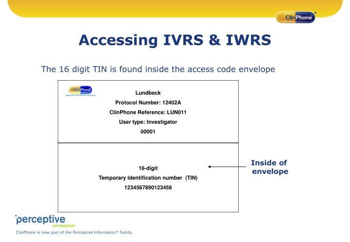 Accessing IVRS & IWRS
