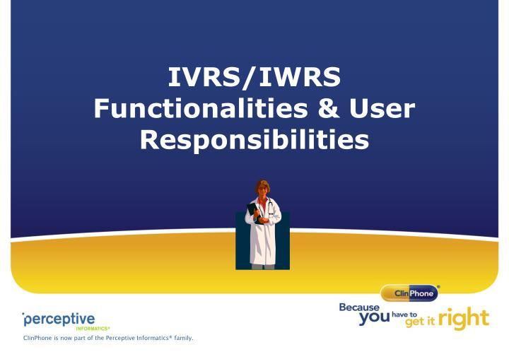 IVRS/IWRS