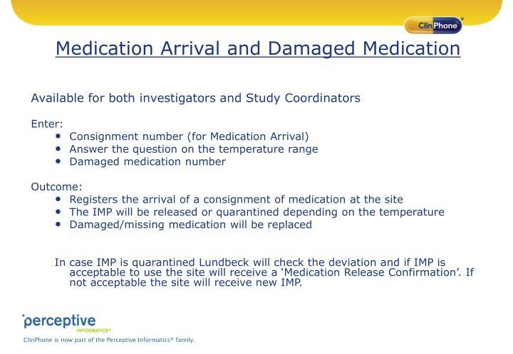 Medication Arrival and Damaged Medication