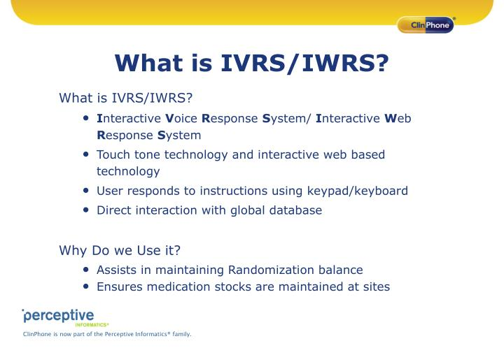 What is IVRS/IWRS?