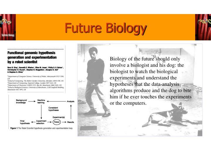 Future Biology