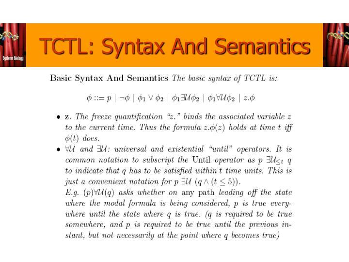 TCTL: Syntax And Semantics