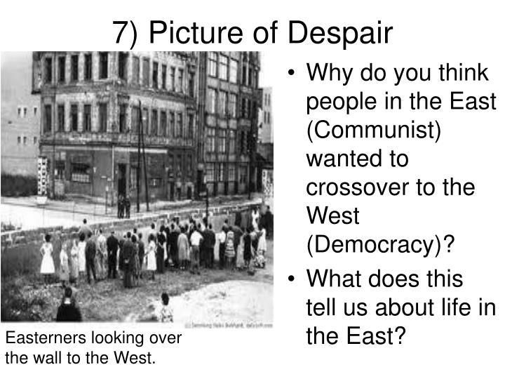 7) Picture of Despair
