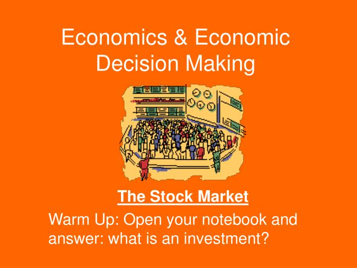 Economics economic decision making