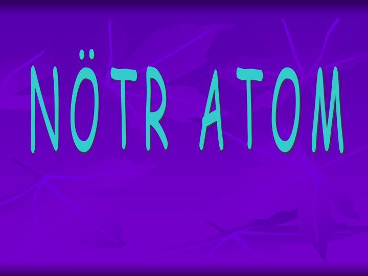 NTR ATOM